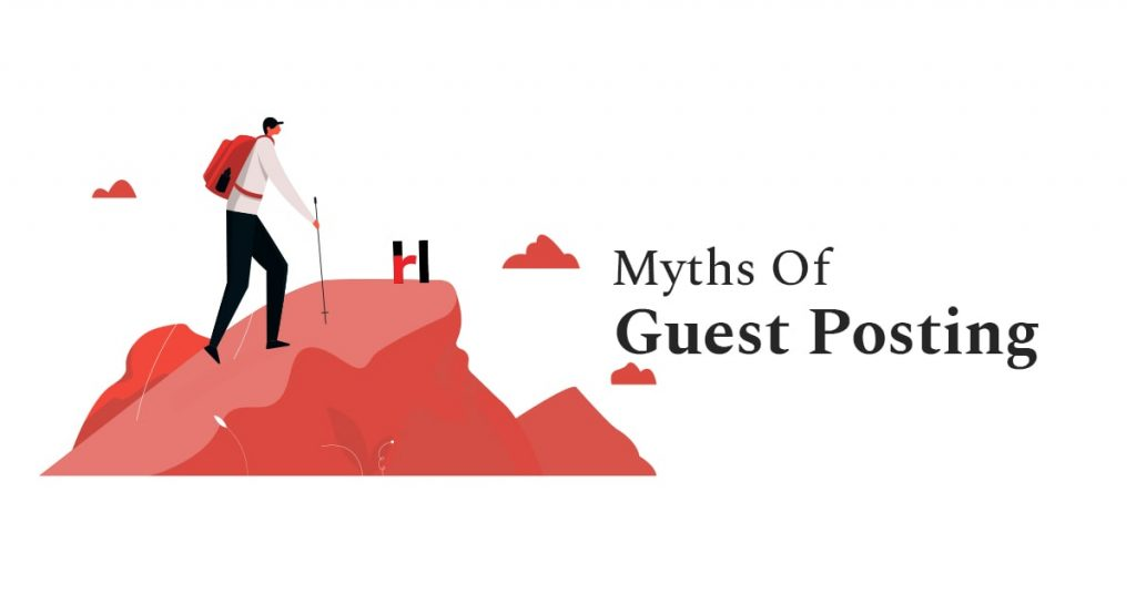 Myths Of Guest Posting