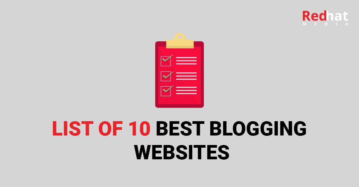 List Of 10 Best Blogging Websites For Every SEO, Agency, And Brand In 2021