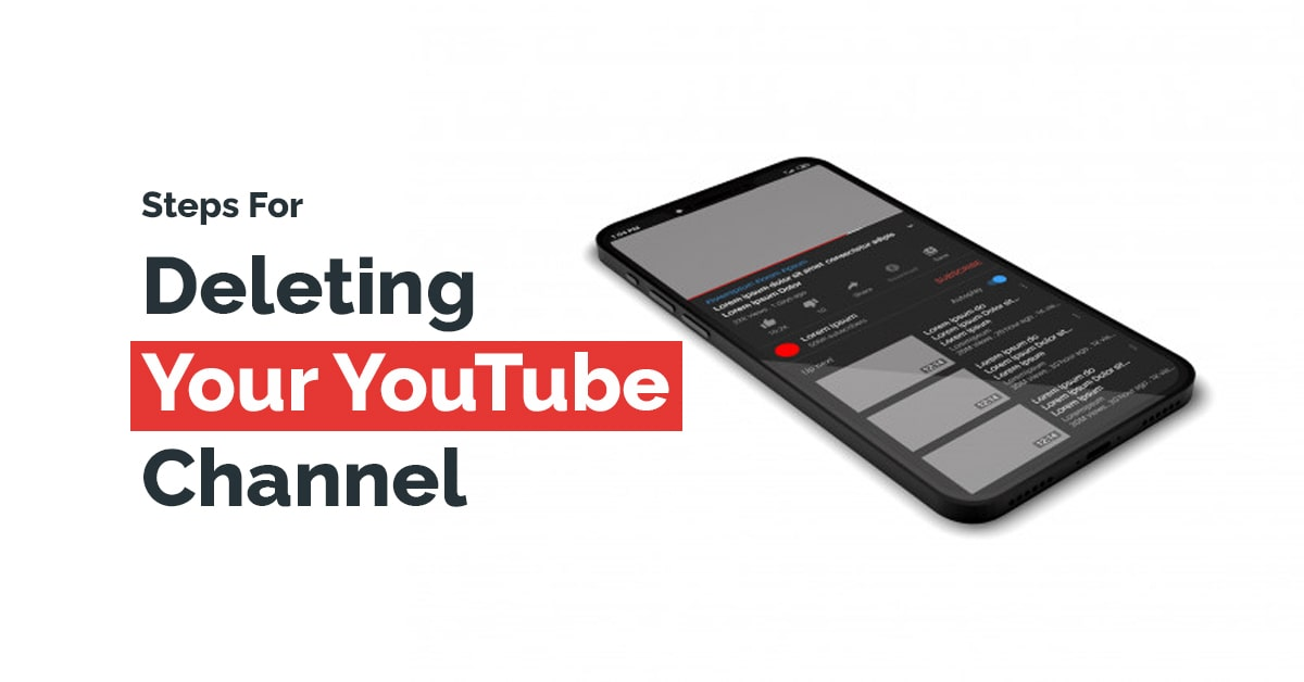 How To Delete Your YouTube Channel And Permanently Delete Its Content